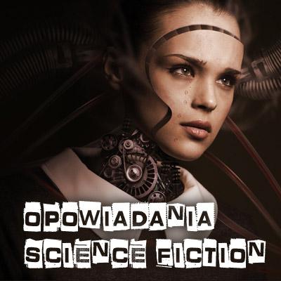 opowiadania scifi online